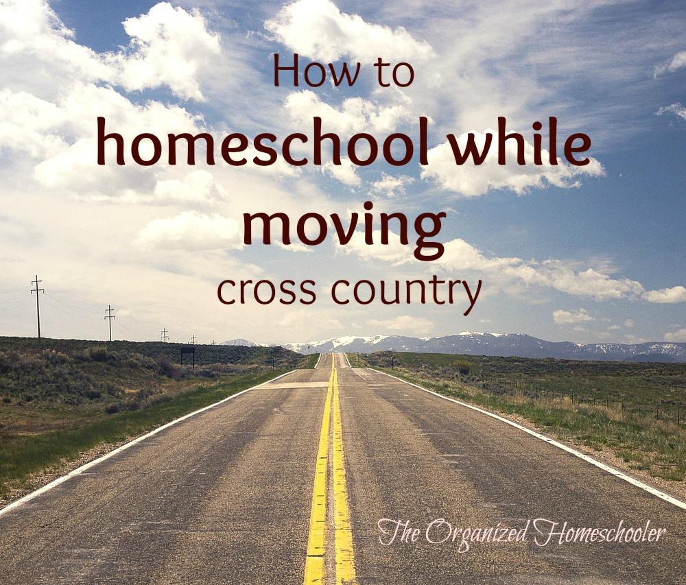 How to homeschool while moving across the country