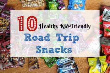 Healthy Kid-Friendly Road Trip Snacks