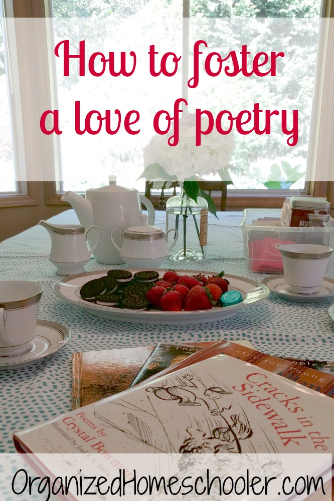 Tea with poetry is a great way to foster a love of poetry! Tea with poetry is a fun part of the Brave Writer lifestyle. It is a wonderful addition to any homeschool.
