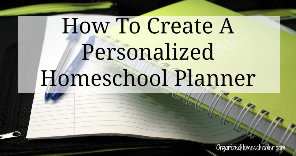 Learn how to create a customizable homeschool planner