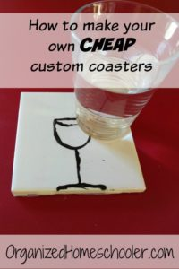 It only cost $0.16 for each homemade, custom coaster. My kids actually want to use coasters now! It was a great kid-friendly craft project and homeschool economics lesson.