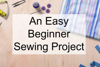 This beginning sewing project is easy and useful.