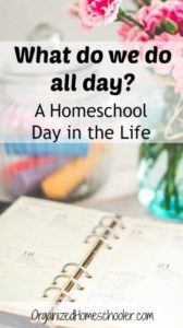 Ever wonder what homeschoolers do all day? Check out my 'homeschool day in the life' to find out!