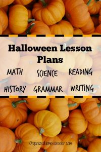 Add some fun to your Halloween school day with these Halloween lesson plans. They are perfect for elementary or middle school students. They are also great for homeschool kids! These educational Halloween activities are sure to add a little fun to the school day. #organizedHomeschooler #halloween #halloweenlessonplans #fall #educationalhalloween
