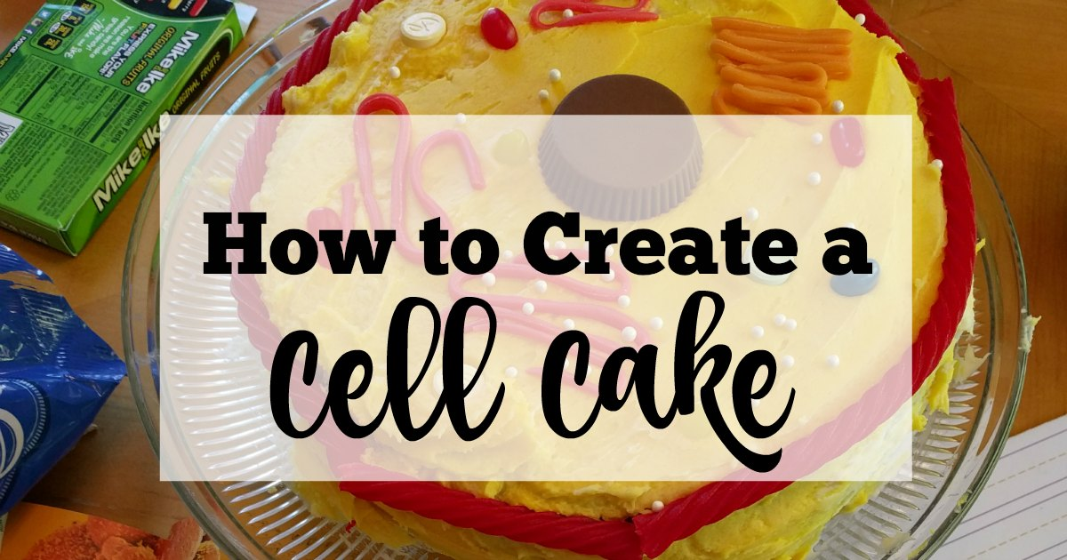 Create An Edible Cell Model With A Cake This Plant Is