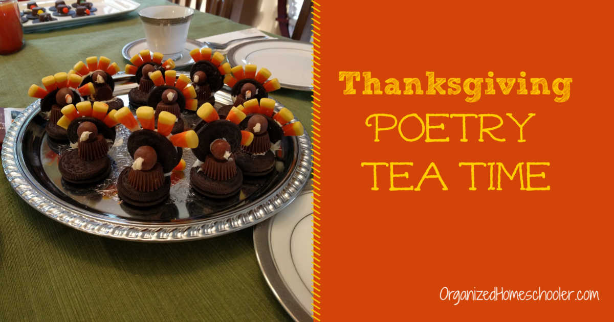 Thanksgiving Poetry Tea Time written next to a platter of cookie turkeys.