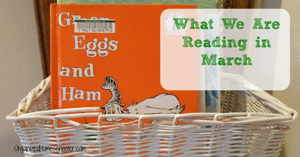 Check out what we are reading in March. What is in our March book basket?
