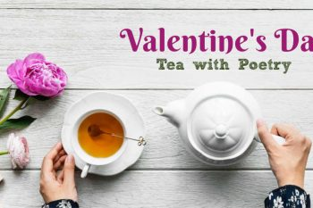 Valentine's Tea With Poetry