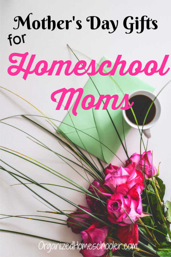 These Mother Day gift ideas are the perfect combination of meaningful, yet practical. These make fantastic homeschool mom gifts.