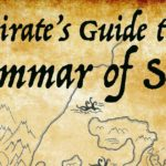 A Pirate's Guide t' th' Grammar of Story