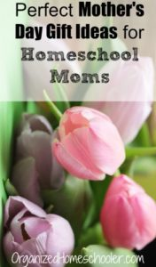 Mother's Day gifts for the homeschool mom