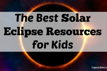 These are the best solar eclipse resources for kids. These eclipse crafts and eclipse books are perfect for young kids.