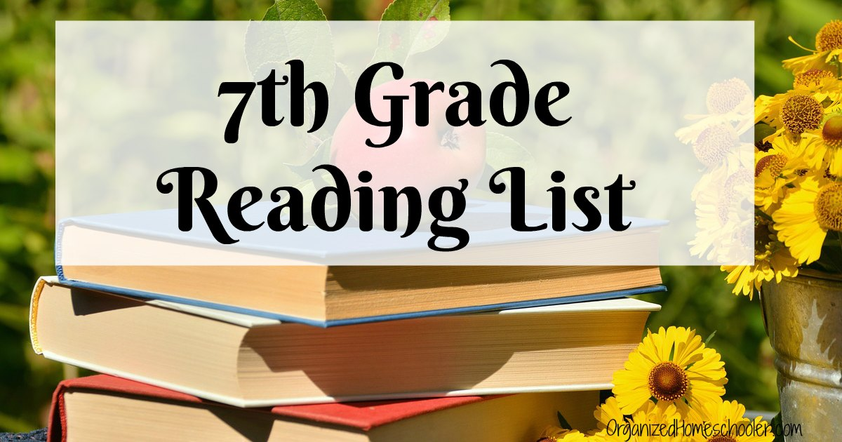 Thought-Provoking 7th Grade Reading List ~ The Organized