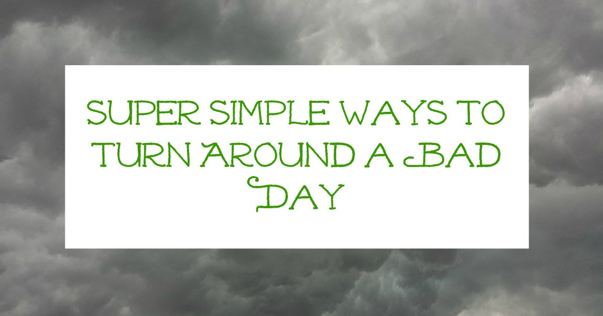 Super simple ways to turn around a bad homeschool day. #homeschool #badday