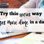 Secret Way to Get More Done in a Day