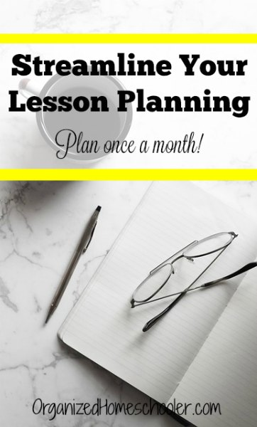 Streamline homeschool lesson planning to make it faster! Use this method to only plan once per month.