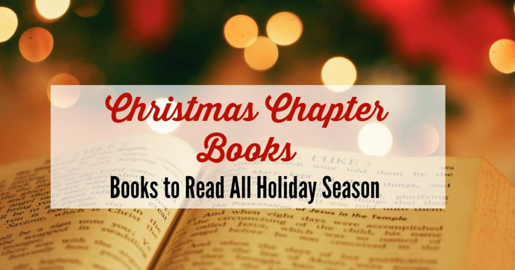 These Christmas chapter books are perfect for holiday family read alouds when your kids outgrow picture books. #Christmasbooks #holidaybooks