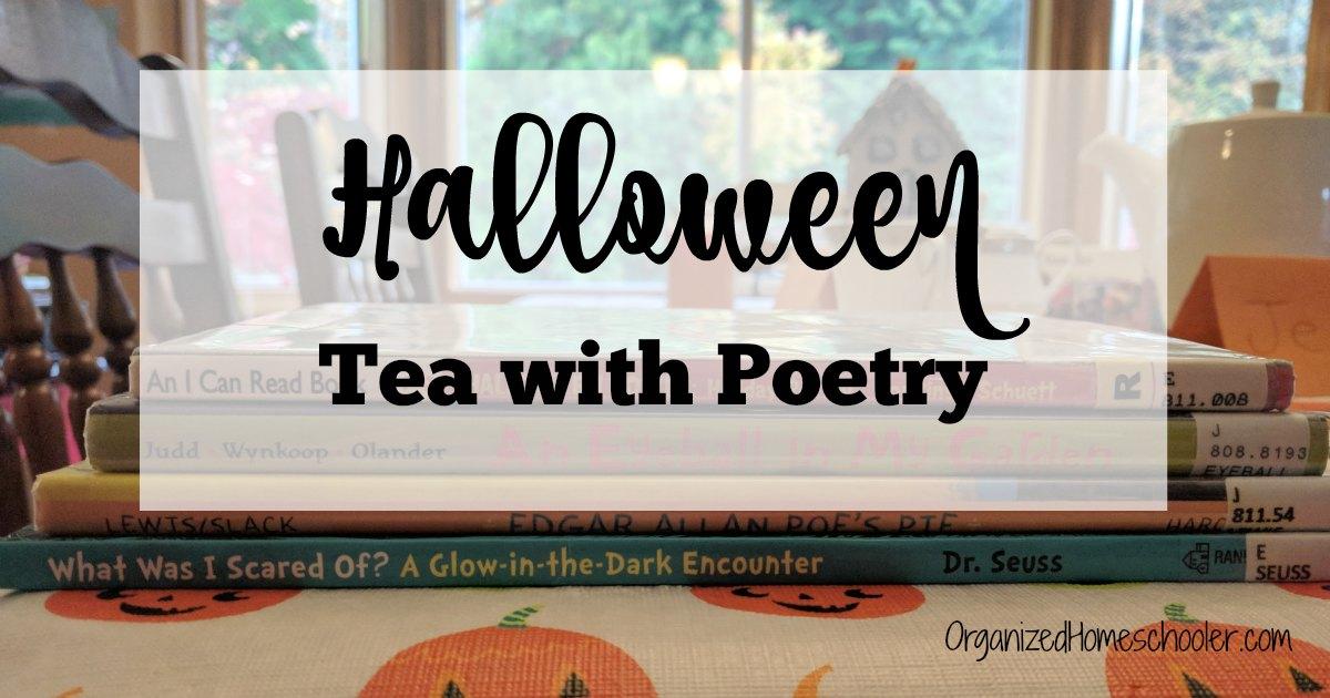 Halloween tea with poetry is a great way to celebrate Halloween while still practicing literacy skills. #teawithpoetry #kidspoems #halloweenpoems #halloween