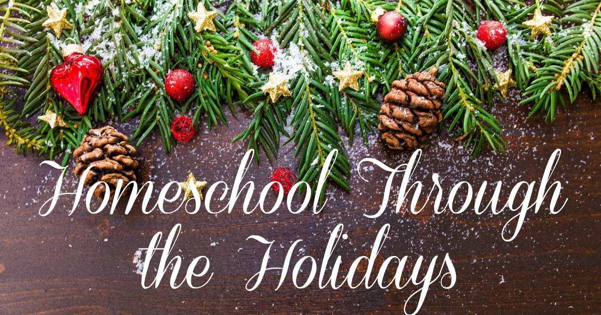Homeschool through the holidays tips #homeschool #Christmas