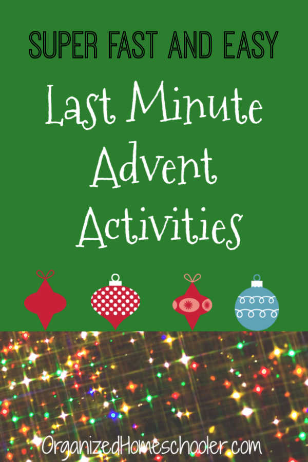 These last minute Advent activities are perfect for busy days. They require almost no prep. These holiday ideas are a quick addition to any Advent calendar.