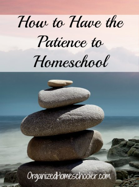 Afraid you don't have the patience to homeschool? I bet you do! Check out these tips for help. #homeschoolmom #patience #momlife