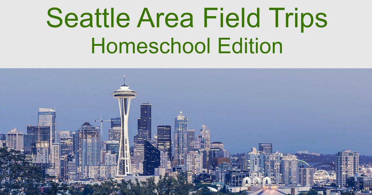 These Seattle area field trips are perfect for homeschoolers! #homeschoolfieldtrip #Seattle