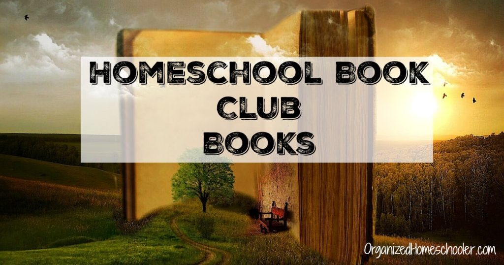 These suggestions are perfect for your homeschool book club!