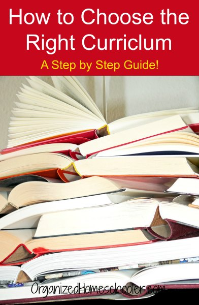 Use this step by step guide to choose the right curriculum.