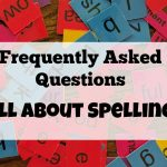 Frequently Asked Questions About All About Spelling