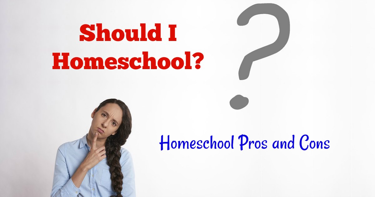 Homeschooling Pros and cons written next to Should I homeschool