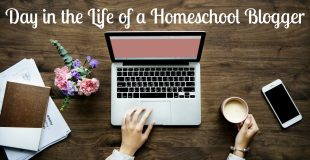 Day in the Life of a Homeschool Blogger
