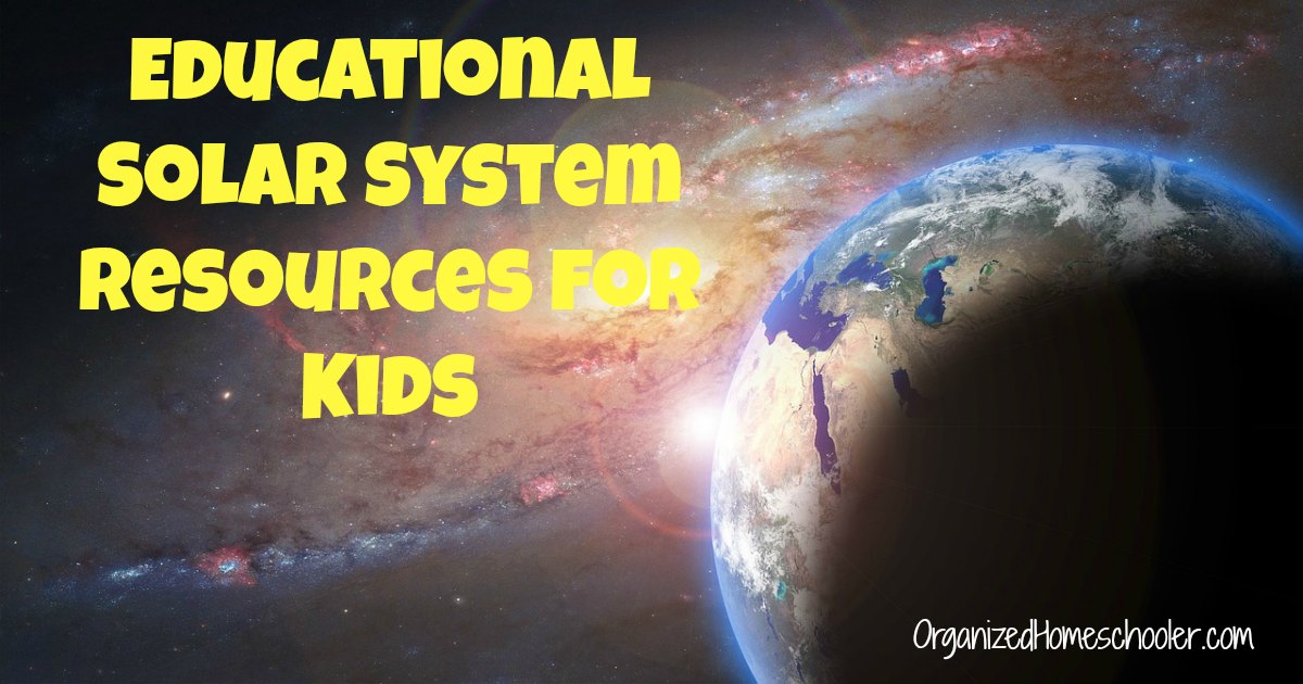 Educational Solar System Resources for Kids