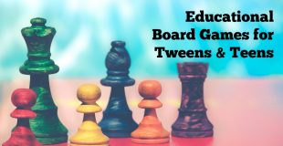Educational Board Games for Tweens and Early Teens