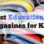 Best Educational Magazines for Kids