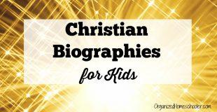 Christian Biographies for Kids
