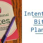 Intentional Bites Planner