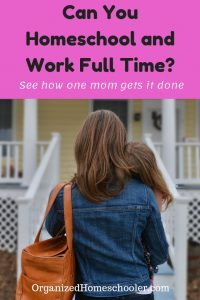 Can you homeschool and work full time? Yes! Check out this interview to see how this working homeschool mom runs her own company, is the primary caregiver for her child, AND homeschools.