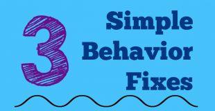 Simple Behavior Fixes for Kids