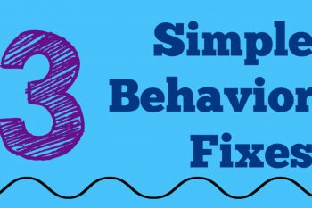3 simple behavior fixes written on blue background