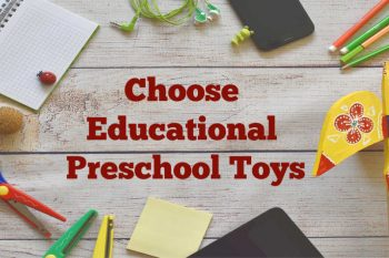 How to Choose Educational Preschool Toys