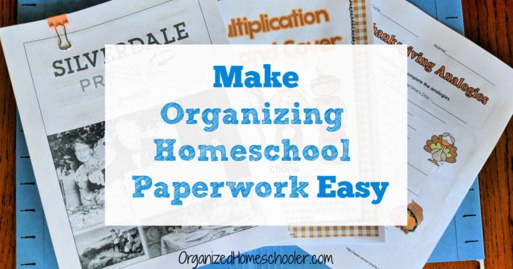Make organizing homeschool paperwork easy sign on top of Thanksgiving file folder