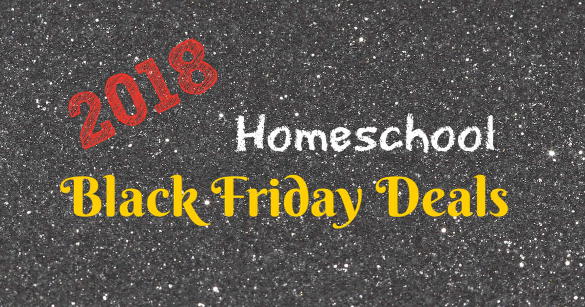 2018 Homeschool Black Friday Deals