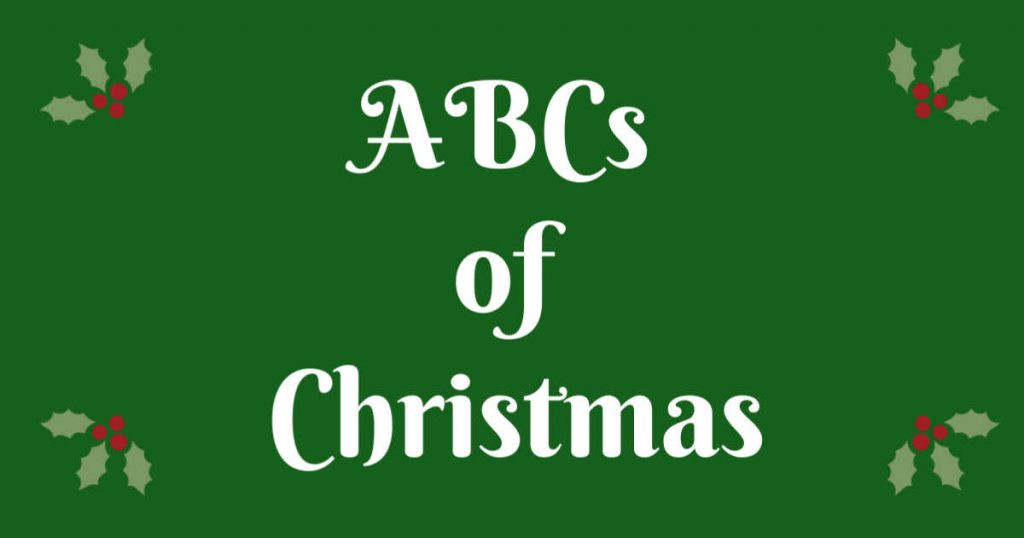 ABCs of Christmas written next to holly leaves