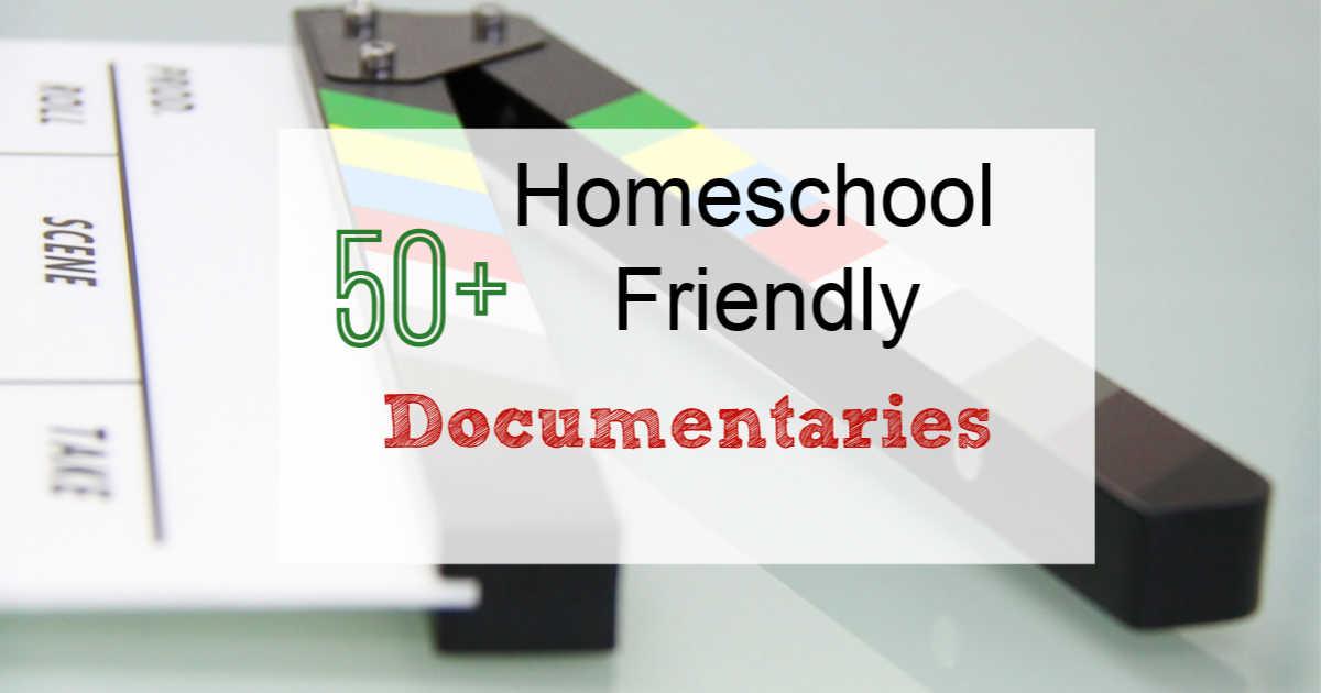 50+ Homeschool friendly documentaries written over a movie scene marker