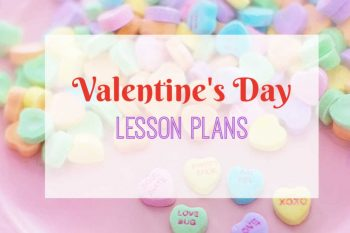 Valentine's Day Lesson Plans