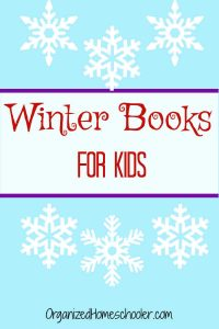 These winter books for kids include both fiction and nonfiction books. They are an excellent addition to any winter homeschool unit.