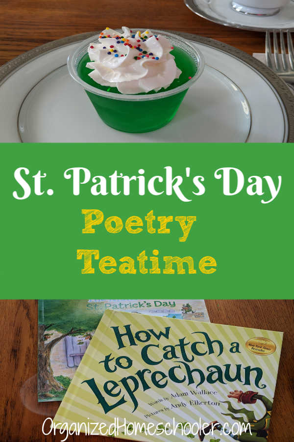 This St. Patrick's Day poetry teatime is one of our favorite family friendly St. Paddy Day activities. The cute poems and delicious treats are a hit with kids.