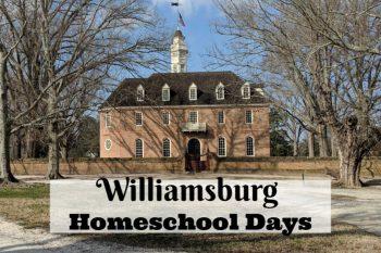Williamsburg Homeschool Days Tips