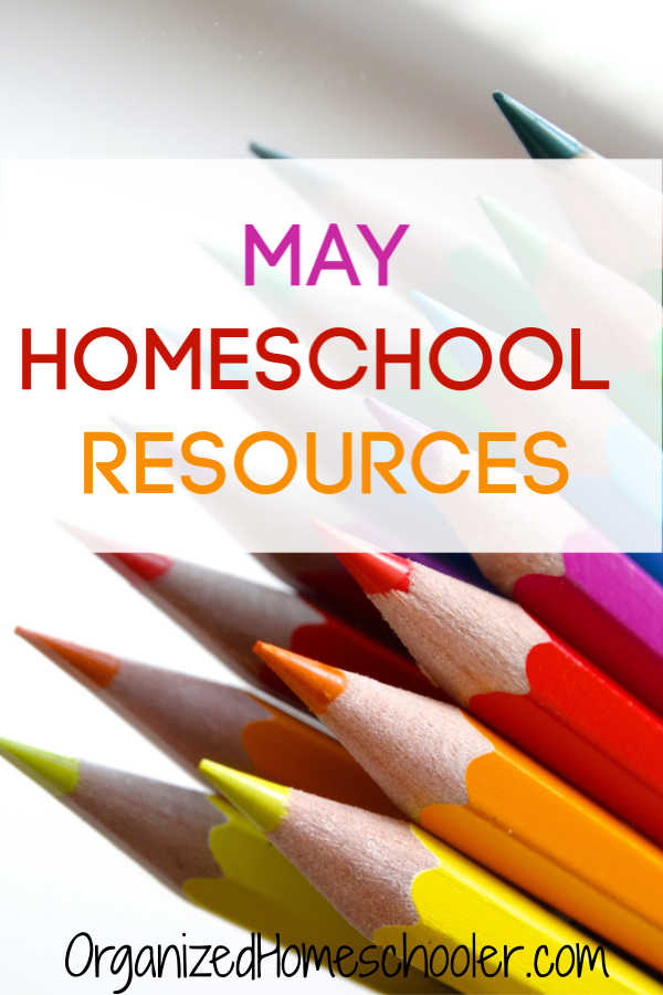 These May homeschool resources guide contains fun seasonal educational activities, free printables, and encouragement for moms.