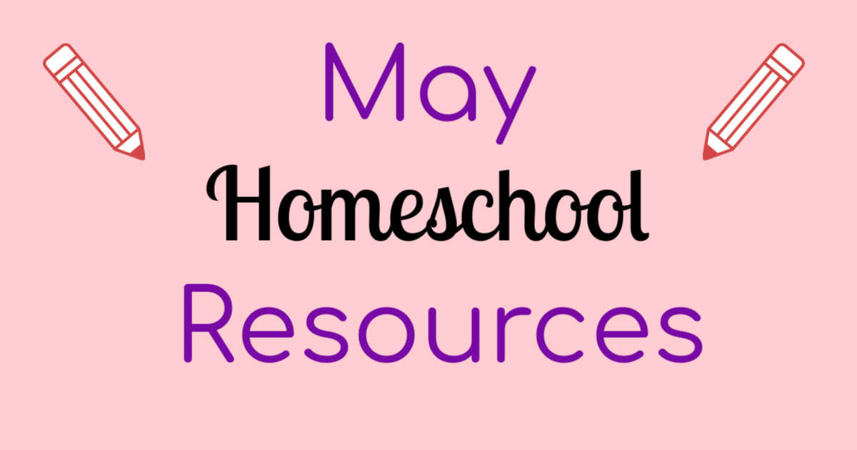 May Homeschool Resources written in black and purple on a light pink background.